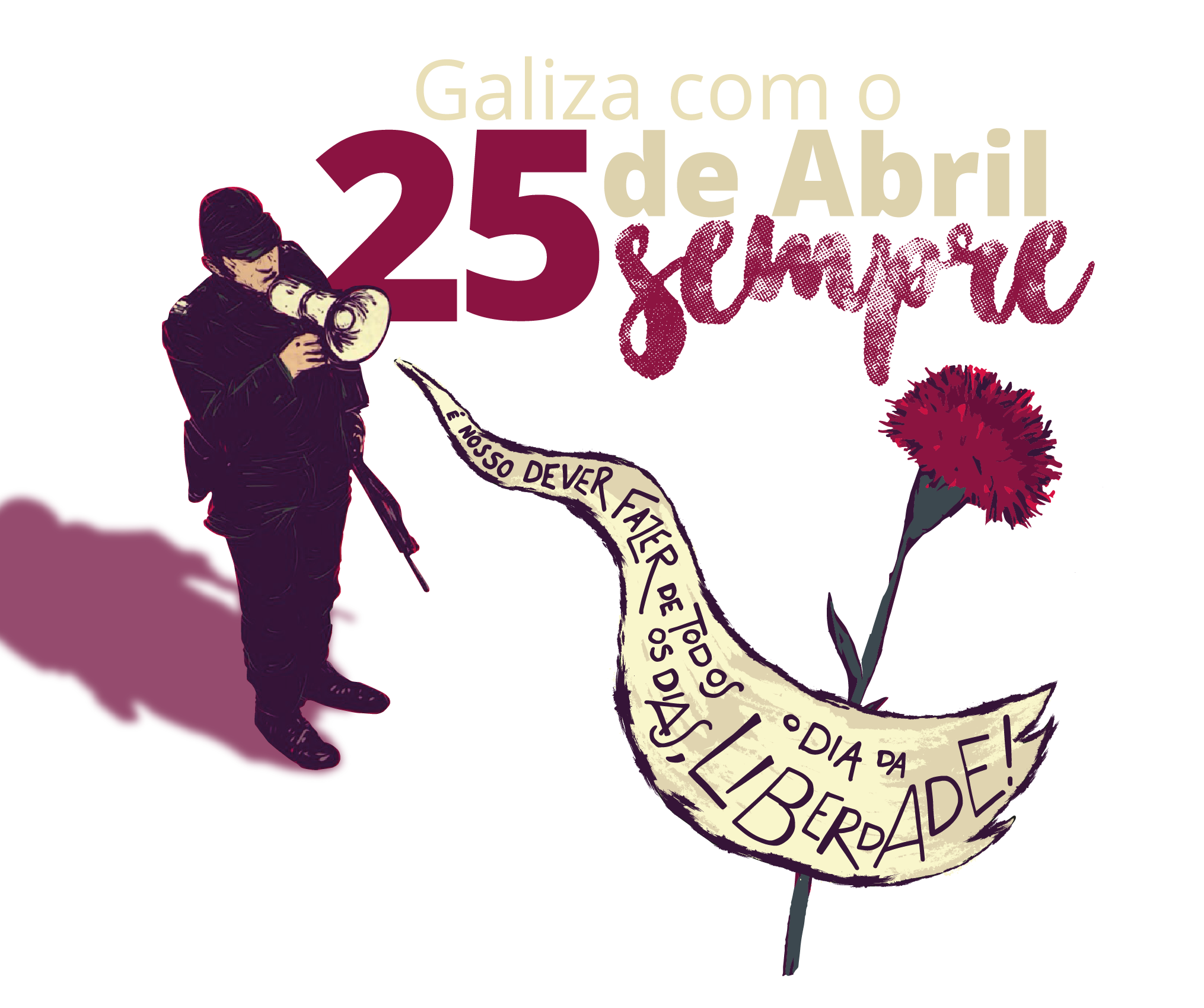 25 de Abril, sempre!